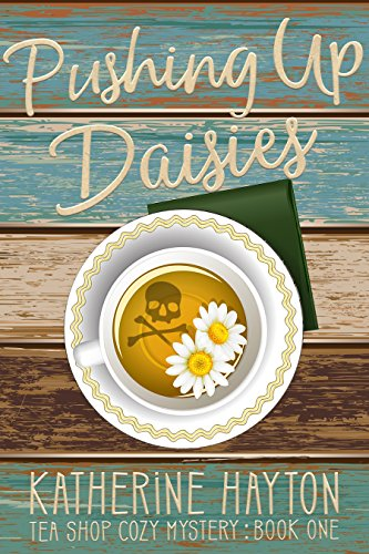 Pushing Up Daisies by Katherine Hayton ebook deal
