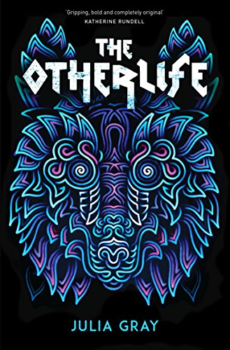 The Otherlife by [Julia Gray]