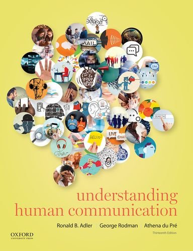 Compare Textbook Prices for Understanding Human Communication Thirteenth Edition ISBN 9780190297084 by Adler, Ronald B.,Rodman, George,du Pré, Athena
