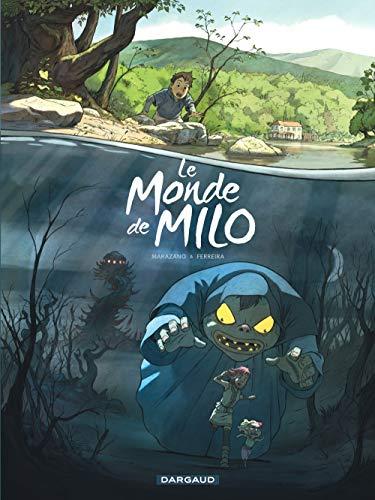 Le Monde de Milo - tome 1 - Monde de Milo (Le) - tome 1