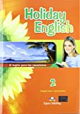 Holiday English 2 ESO Student's Pack