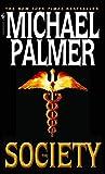The Society: A Novel - Michael Palmer