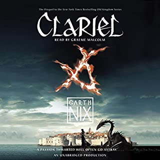 Clariel: The Lost Abhorsen                   By:                                                                                                                                 Garth Nix                               Narrated by:                                                                                                                                 Graeme Malcolm                      Length: 11 hrs and 55 mins     59 ratings     Overall 4.4