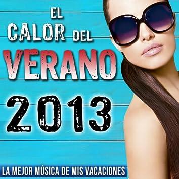 2013 el Calor del Verano, La Mejor Música de Mis Vacaciones