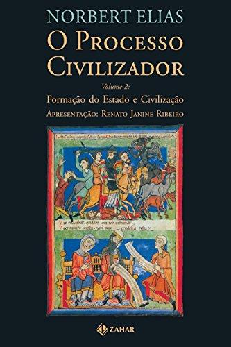 O Processo Civilizador 2: Formação do Estado e Civilização