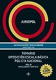 Temario Oposición Escala Básica Policía Nacional III. Preguntas Tipo Test: 3 (Derecho - Práctica Jurídica)