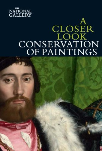 Compare Textbook Prices for A Closer Look: Conservation of Paintings  ISBN 9781857094411 by Bomford, David,Dunkerton, Jill,Wyld, Martin