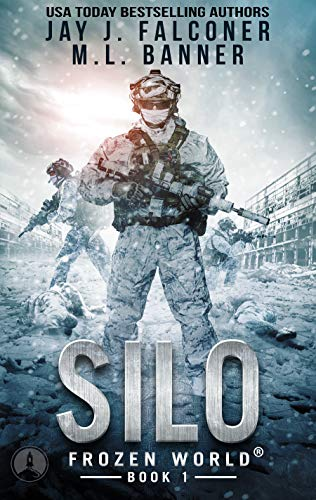 Silo (A Post-Apocalyptic Survival Thriller Book 1) by [Jay J. Falconer, M. L. Banner]