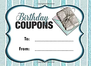 Birthday Coupons: Blue Coupon Book With 20 Beautiful Write-In Gift Vouchers - Easily Add Your Own Text, Illustrations - Fu...