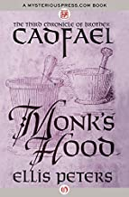 Monk's Hood (The Chronicles of Brother Cadfael) by Ellis Peters (2014-11-25)