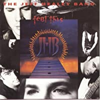 Feel This by The Jeff Healey Band (1992-11-10)