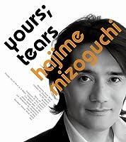 Your Tears by Hajime Mizoguchi (2007-07-25)