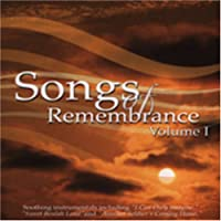 Vol. 1-Songs of Remembrance