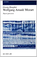 Wolfgang Amade Mozart: Nuovi Percorsi, Le Sfere (26