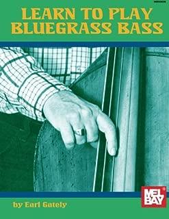 Mel Bay Learn to Play Bluegrass Bass