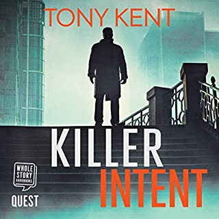 Killer Intent                   By:                                                                                                                                 Tony Kent                               Narrated by:                                                                                                                                 Peter Noble                      Length: 14 hrs and 24 mins     23 ratings     Overall 4.2