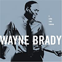Long Time Coming by Wayne Brady (2008-09-16)