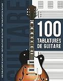 100 tablatures de guitare: Cahier de musique pour guitaristes - 100 pages vierges à remplir - Grand format