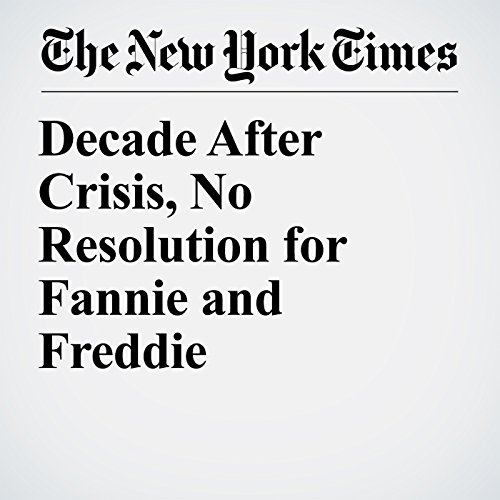 Decade After Crisis, No Resolution for Fannie and Freddie copertina