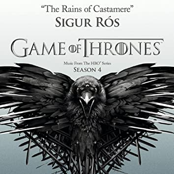 The Rains of Castamere (From the HBO® Series Game Of Thrones - Season 4)