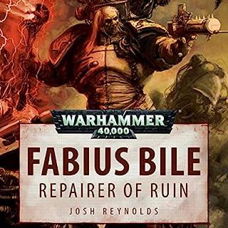 Fabius Bile: Repairer of Ruin     Warhammer 40,000              Autor:                                                                                                                                 Josh Reynolds                               Sprecher:                                                                                                                                 Ian Brooker,                                                                                        Jonathan Keeble,                                                                                        Steve Conlin                      Spieldauer: 20 Min.     1 Bewertung     Gesamt 4,0