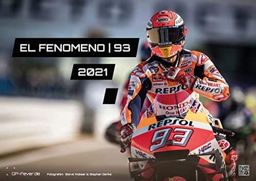 EL FENOMENO | 93 - Marc Marquez - 2021 - Kalender - Format: DIN A3 | MotoGP: Der Wandkalender für alle Fans des spanischen Ausnahmekönners Marc Marquez!