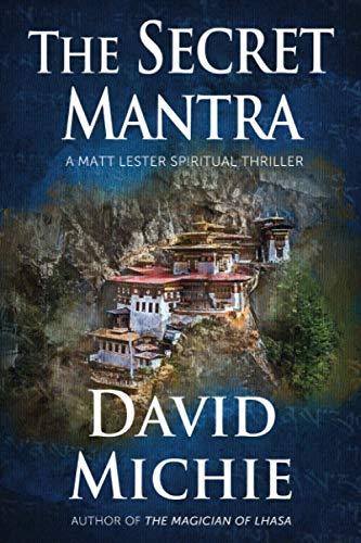 The Secret Mantra (A Matt Lester Spiritual Thriller)