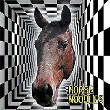 Horse Noodles