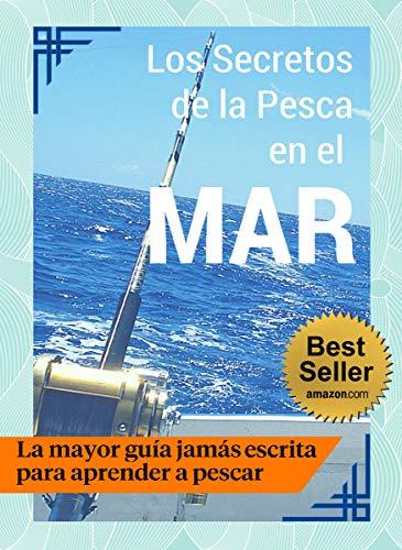 Los Secretos de la Pesca en el Mar - Guía Práctica