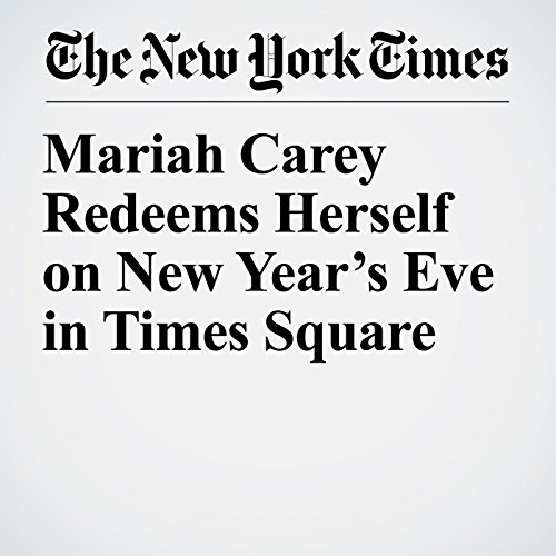 Mariah Carey Redeems Herself on New Year's Eve in Times Square copertina