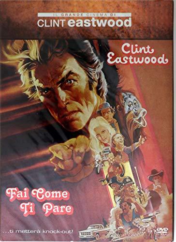 Fai come ti pare [Il Grande Cinema Di Clint Eastwood] (La Gazzetta Dello Sport)