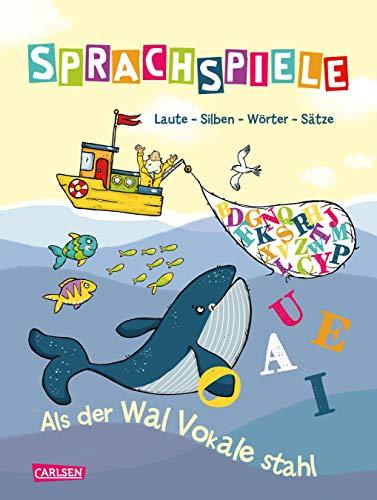 Sprachspiele: Laute - Silben - Wörter - Sätze
