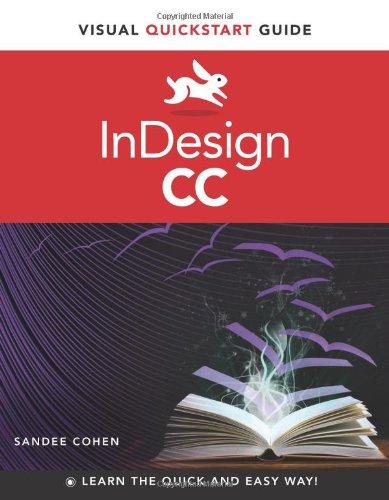InDesign CC: Visual QuickStart Guide