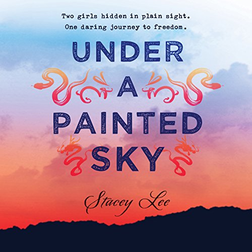 Under a Painted Sky audiobook cover art