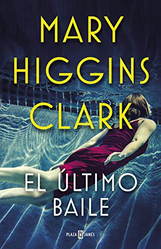 El último baile eBook: Higgins Clark, Mary: Amazon.es: Tienda Kindle