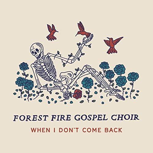 Forest Fire Gospel Choir