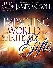Impacting the World Through Spiritual Gifts