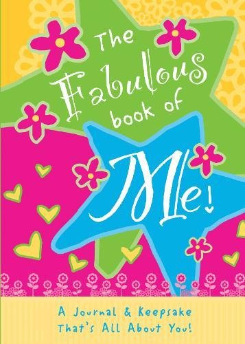 The Fabulous Book of Me: A Journal That's All About You!