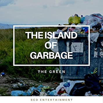 The Island of Garbage