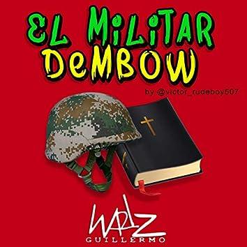 El Militar Dembow