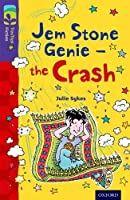 Oxford Reading Tree Treetops Fiction: Level 11 More Pack B: Jem Stone Genie - The Crash by Julie Sykes(2014-01-09)