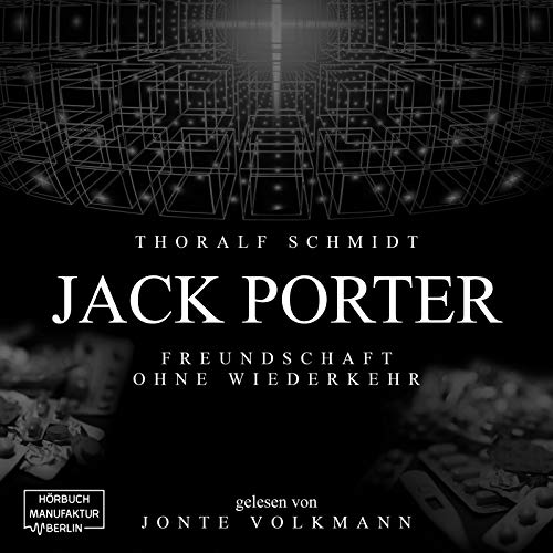 Jack Porter - Freundschaft ohne Wiederkehr cover art