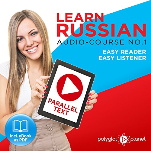 Learn Russian - Easy Reader - Easy Listener - Parallel Text Audio Course No. 1 audiobook cover art