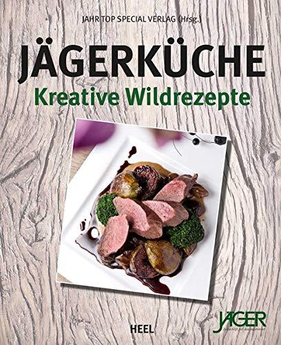 Jägerküche: Kreative Wildrezepte