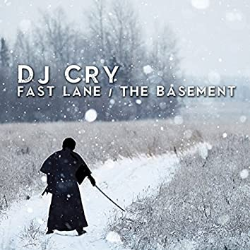 Fast Lane / The Basement