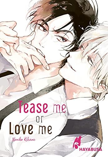 Tease me or Love me: Yaoi-Einzelband ab 18 über eine knisternde Beziehung mit dem besonderen Biss!