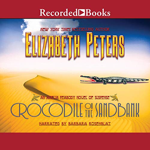 Crocodile on the Sandbank Audiobook By Elizabeth Peters cover art