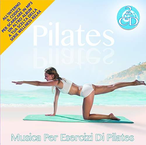 Pilates -Musica Per Esercizi Di Pilates 2 Cd Audio Wellness Relax