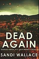 Dead Again: Premium Hardcover Edition