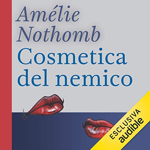 Cosmetica del nemico audiobook cover art